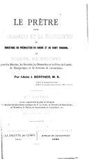 Le Prêtre dans le Ministère de la Prédication ou Directoire du prédicateur en chaire et au Saint Tribunal
