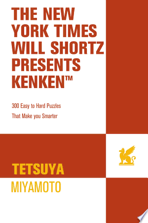 Download The New York Times Will Shortz Presents KenKen Free Books - Dlebooks.net