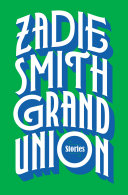 link to Grand union : stories in the TCC library catalog