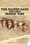 The Dalton Gang And Their Family Ties