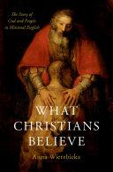 What Christians Believe Pdf/ePub eBook
