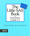 The Little SAS Book for Enterprise Guide 4 1