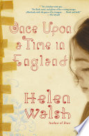 """Once Upon a Time in England"" by Helen Walsh"