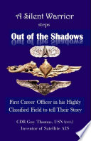 A Silent Warrior Steps Out of the Shadows Book