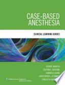 Case Based Anesthesia