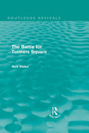 The Battle for Tolmers Square (Routledge Revivals)