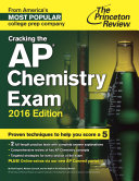 Cracking the AP Chemistry Exam, 2016 Edition