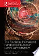 The Routledge International Handbook of European Social Transformations Book