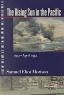 History of United States Naval Operations in World War II: The rising sun in the Pacific, 1931-April 1942 ebook
