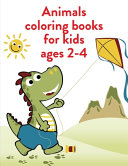 Animals Coloring Books For Kids Ages 2 4