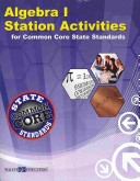 Algebra I Station Activities for Common Core State Standards Book