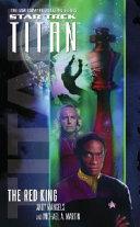 Star Trek: Titan #2: The Red king