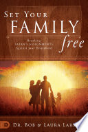 Set Your Family Free