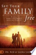 Set Your Family Free