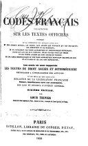 Les codes français collationnés sur les textes officiels, contenant