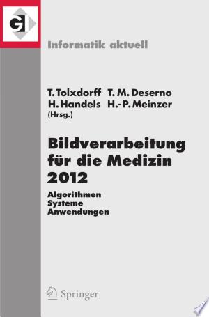 Download Bildverarbeitung für die Medizin 2012 Free Books - E-BOOK ONLINE