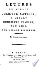 Lettres de Milady Juliette Catesby     Milady Henriette Campley  son amie Book