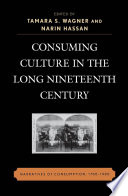 Consuming Culture in the Long Nineteenth Century