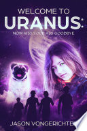 Welcome to Uranus  Now kiss your ass goodbye Book PDF