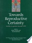 Towards Reproductive Certainty  Fertility and Genetics Beyond 1999  The Plenary Proceedings of the 11th World Congress Book