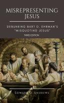 MISREPRESENTING JESUS