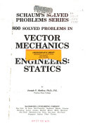 800 Solved Problems in Vector Mechanics for Engineers