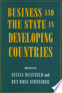 Business and the State in Developing Countries