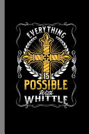 Everything Is Possible With Whittle Book PDF