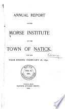 Annual Report Of The Board Of Trustees And Librarian Of Morse Institute Library