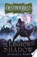 The Legion of Shadow