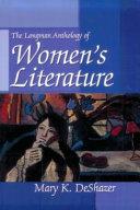 The Longman Anthology of Women s Literature