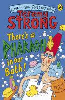 There's A Pharaoh In Our Bath! [Pdf/ePub] eBook