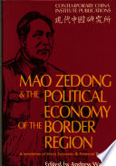 Mao Zedong And The Political Economy Of The Border Region