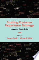 Crafting Customer Experience Strategy Book