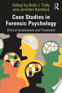 Case Studies in Forensic Psychology Book