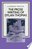 The Prose Writing of Dylan Thomas