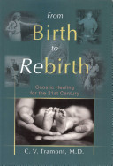 From Birth to Rebirth