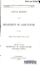 Annual Reports Of The Department Of Agriculture For The Fiscal Year Ended June 30 1898