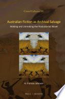 Australian Fiction as Archival Salvage