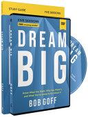 Dream Big Study Guide with DVD Book PDF