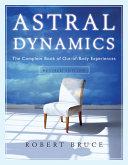 Astral Dynamics