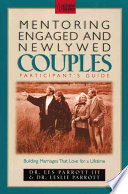 Mentoring Engaged and Newlywed Couples Participant s Guide