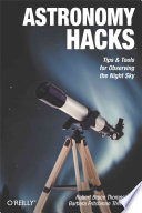 """Astronomy Hacks"" by Robert Bruce Thompson, Barbara Fritchman Thompson"
