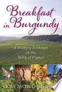 Breakfast in Burgundy Book PDF