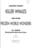 Killer Whales And Other Frozen World Wonders