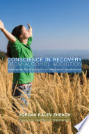Conscience in Recovery from Alcohol Addiction