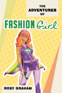 The Adventures of Fashion Girl