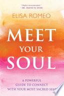 """Meet Your Soul"" by Elisa Romeo"