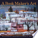 link to A book maker's art : the bond of arts & letters at Texas A&M University Press in the TCC library catalog