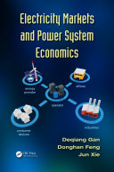 Electricity Markets and Power System Economics